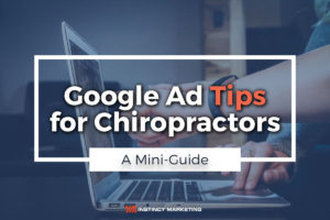 Google Ad Tips for Chiropractor Featured Image
