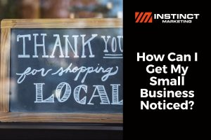how to get my small business noticed